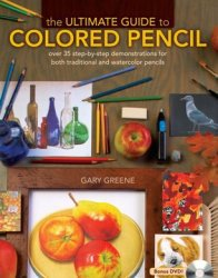 Книга The Ultimate Guide To Colored Pencil