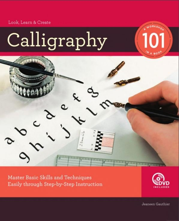 Calligraphy 101 by By Jeaneen Gauthier